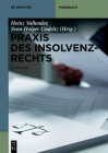 Praxis Des Insolvenzrechts (de Gruyter Handbuch) Cover Image