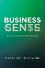 Business Cents/Sense: Evolve or Die in the World of Business Cover Image