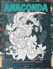 Libri da colorare per adulti - Animali - Creature Fantasy - Anaconda Cover Image