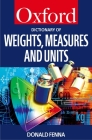 A Dictionary of Weights, Measures, and Units Cover Image