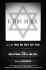 Jewish Noir II: Tales of Crime and Other Dark Deeds Cover Image