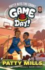 Game Day!: Patty Hits the Court Cover Image