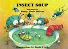 Insect Soup: Bug Poems (Rainbow Morning Music Picture Books) Cover Image