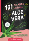 101 Amazing Uses for Aloe Vera Cover Image