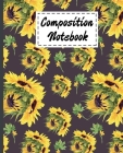 Composition Notebook: Cute Yellow Sunflowers Gifts Theme Design Ruled Composition Book For kids Girls Boys men Women Teens For Taking notes Cover Image