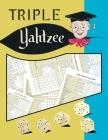 Triple Yahtzee Score Sheets: 100 Triple Yahtzee Score Pads, Triple Yahtzee Game, Yahtzee Score Cover Image