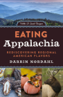 Eating Appalachia: Rediscovering Regional American Flavors Cover Image