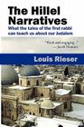 The Hillel Narratives: What the Tales of the First Rabbi Can Teach Us about Our Judaism Cover Image