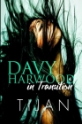 Davy Harwood in Transition Cover Image