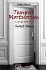 Tempus Mortuorum (L'ère des Morts): Tome 1: Sweet Home Cover Image
