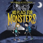 No Place for Monsters Lib/E Cover Image