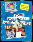 Your Fascinating Family History (Information Explorer) Cover Image