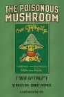 The Poisonous Mushroom: Der Giftpilz Cover Image