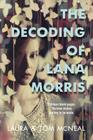 The Decoding of Lana Morris Cover Image