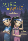 Astrid and Apollo and the Starry Campout Cover Image
