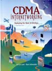 Cdma Internetworking: Deploying the Open A-Interface (Cisco Technology) Cover Image