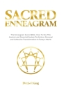 Sacred Enneagram: The Enneagram Secret Bible. How to Use This Ancient and Powerful System to Achieve Personal and Collective Transformat Cover Image