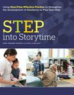 Step Into Storytime: Using Storytime Effective Practice to Strengthen the Development of Newborns to Five-Year-Olds Cover Image