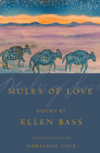 Mules of Love: Poems (American Poets Continuum #73) Cover Image