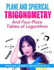 Plane and Spherical Trigonometry:
