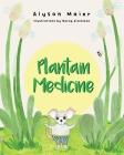Plantain Medicine Cover Image