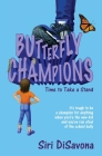 Butterfly Champions: Time to Take a Stand Cover Image
