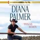 Texas Born Lib/E Cover Image