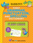 B.E.S. First Grammar, Punctuation and Spelling Dictionary: Includes Flashcards Plus Online Games and Worksheets Cover Image