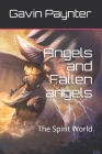 Angels and Fallen angels: The Spirit World Cover Image