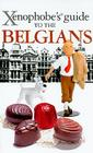Xenophobe's Guide to the Belgians Cover Image