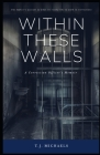 Within These Walls: A Correction Officer's Memior Cover Image