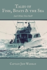 Tales of Fish, Boats, and the Sea Cover Image