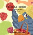 Poisonous Berries: Machine Learning For Kids: Ensemble Method Cover Image