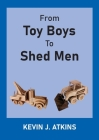 From Toy Boys To Shed Men Cover Image