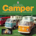 Volkswagen Camper: 40 Years of Freedom: An A-Z of Popular Camper Conversions Cover Image
