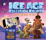 Ice Age Collision Course: Bring the Herd to Life! Cover Image