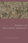 Sources of East Asian Tradition, Volume 2: The Modern Period (Introduction to Asian Civilizations) Cover Image