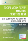 Social Work Aswb Masters Practice Test, Second Edition: 170 Questions to Identify Knowledge Gaps (Book + Free App) Cover Image