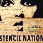 Stencil Nation: Graffiti, Community, and Art Cover Image