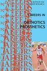 Careers in Orthotics-Prosthetics Cover Image