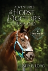 Adventures of the Horse Doctor's Husband Cover Image