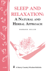 Sleep and Relaxation: A Natural and Herbal Approach: Storey's Country Wisdom Bulletin A-201 Cover Image