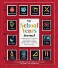 My School Years Journal (Keepsake Binder) Cover Image