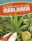 The Debate about Legalizing Marijuana Cover Image