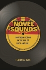 Novel Sounds: Southern Fiction in the Age of Rock and Roll Cover Image