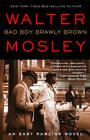 Bad Boy Brawly Brown (Easy Rawlins #7) Cover Image