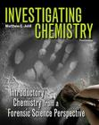 Investigating Chemistry: Introductory Chemistry from a Forensic Science Perspective Cover Image