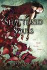 Shattered Souls Cover Image