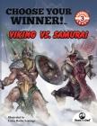 Choose Your Winner: Viking vs Samurai Cover Image