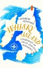 Whisky Island: A portrait of Islay and its whiskies Cover Image